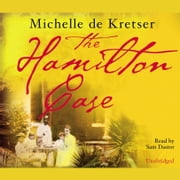 The Hamilton Case audiobook by Michelle de Kretser