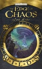 The Edge of Chaos - The Wilds ebook by Jak Koke