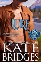 Luke ebook by Kate Bridges