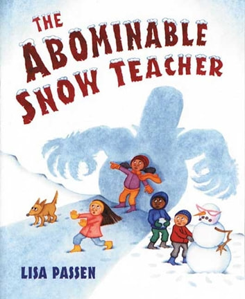 The Abominable Snow Teacher ebook by Lisa Passen