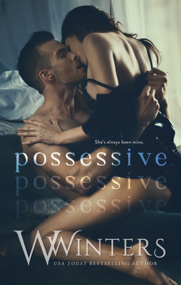 Possessive ebook by W. Winters,Willow Winters