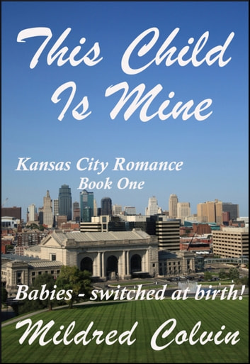This Child Is Mine ebook by Mildred Colvin