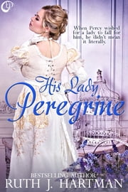 His Lady Peregrine ebook by Ruth J. Hartman