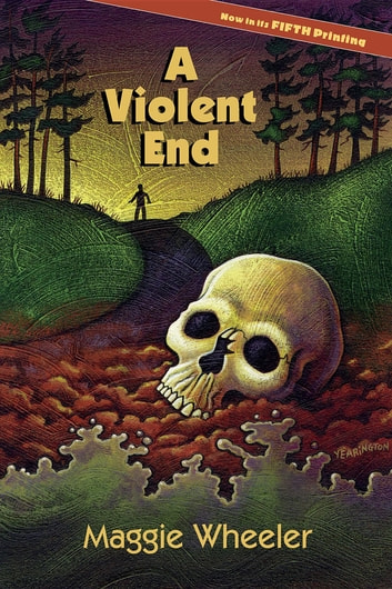 A Violent End ebook by Maggie Wheeler