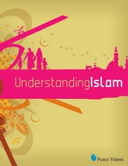 Understanding Islam ebook by Peace Vision