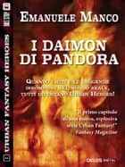 I Daimon di Pandora ebook by Emanuele Manco