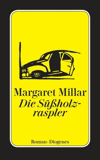 Die Süßholzraspler ebook by Margaret Millar