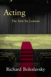 Acting ebook by Boleslavsky, Richard