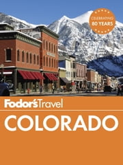 Fodor's Colorado ebook by Fodor's