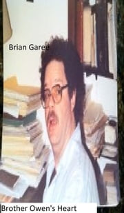 Brother Owens Heart ebook by Brian Garee