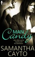Man Candy ebook by Samantha Cayto