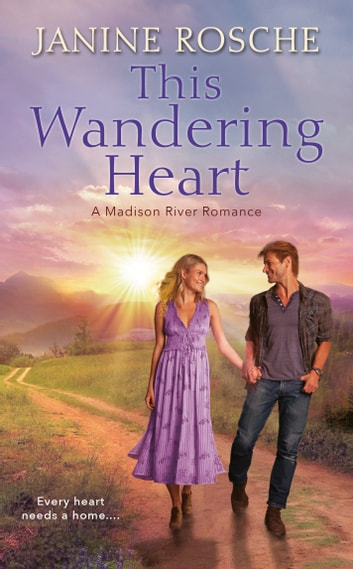 This Wandering Heart ebook by Janine Rosche