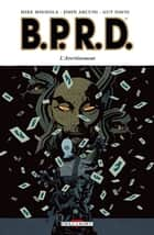 BPRD T09 - L'Avertissement eBook by Guy Davis, Mike Mignola