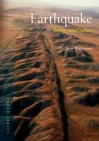 Earthquake - Nature and Culture ebook by Andrew Robinson