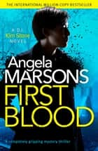 First Blood - A completely gripping mystery thriller ebook by