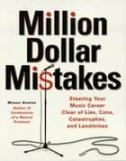 Million Dollar Mistakes ebook by Moses Avalon