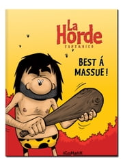 La Horde — Best à Massue ! ebook by Sanz & Nico