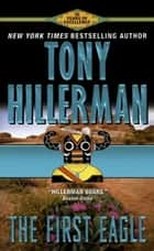 The First Eagle ebook by Tony Hillerman