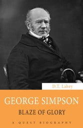 George Simpson - Blaze of Glory ebook by D.T. Lahey