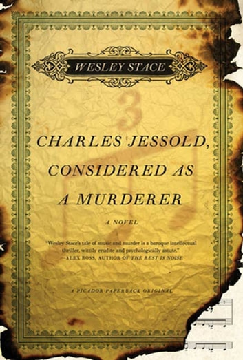 Charles Jessold, Considered as a Murderer - A Novel eBook by Wesley Stace