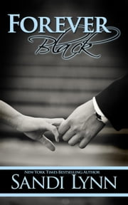 Forever Black - Forever Trilogy, #1 ebook by Sandi Lynn