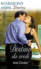 Destino da eredi ebook by Linda Conrad