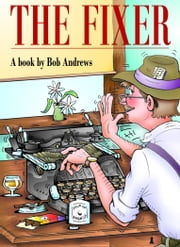 The Fixer ebook by Bob Andrews
