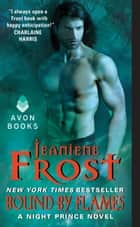 Bound by Flames ebook by Jeaniene Frost