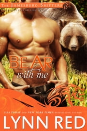 Bear With Me ebook by Lynn Red