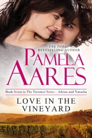Love in the Vineyard ebook by Pamela Aares