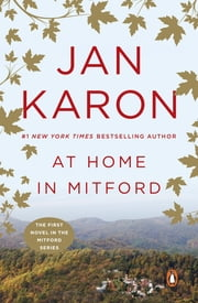 At Home in Mitford - A Novel ebook by Jan Karon