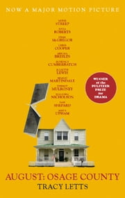 August: Osage County ebook by Tracy Letts