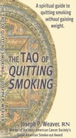 The Tao of Quitting Smoking