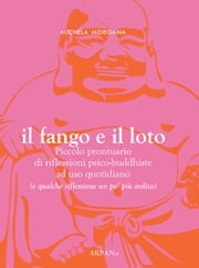 Il fango e il loto ebook by Kobo.Web.Store.Products.Fields.ContributorFieldViewModel