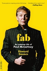 Fab - An Intimate Life of Paul McCartney ebook by Howard Sounes