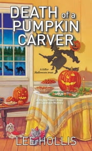 Death of a Pumpkin Carver ebook by Lee Hollis