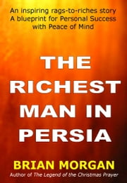 The Richest Man in Persia ebook by Brian Morgan