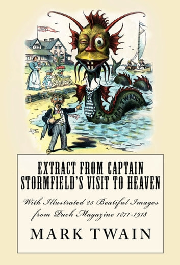 Extract from Captain Stormfield's Visit to Heaven ebook by Mark Twain
