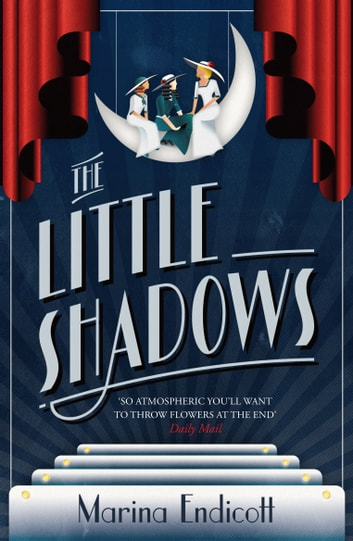 The Little Shadows ebook by Marina Endicott