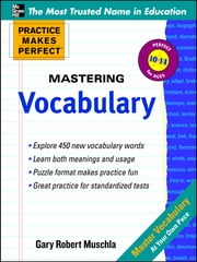 Practice Makes Perfect Mastering Vocabulary ebook by Gary Muschla