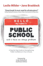 Hello! My Name Is Public School, and I Have an Image Problem ebook by Leslie Milder; Jane Braddock