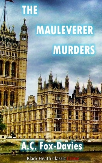 The Mauleverer Murders ebook by A.C. Fox-Davies
