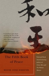The Fifth Book of Peace ebook by Maxine Hong Kingston