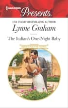 The Italian's One-Night Baby ebook by Lynne Graham