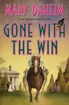 Gone with the Win ebook by Mary Daheim