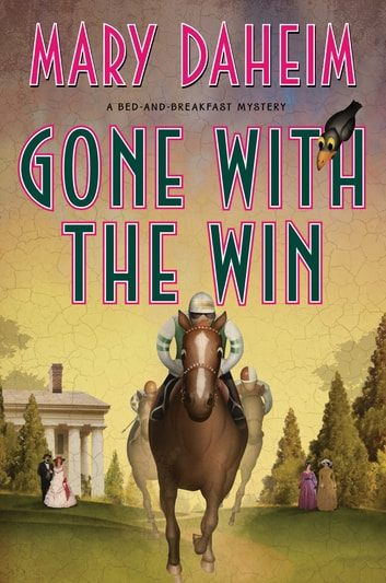 Gone with the Win - A Bed-and-Breakfast Mystery ebook by Mary Daheim