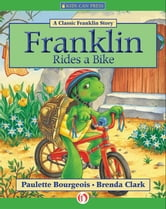 Franklin Rides a Bike - Read-Aloud Edition ebook by Paulette Bourgeois,Brenda Clark