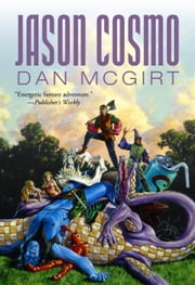 Jason Cosmo ebook by Dan McGirt