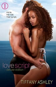 Love Script: Deluxe Edition ebook by Ashley, Tiffany
