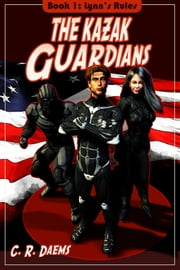 The Kazak Guardians ebook by C R Daems